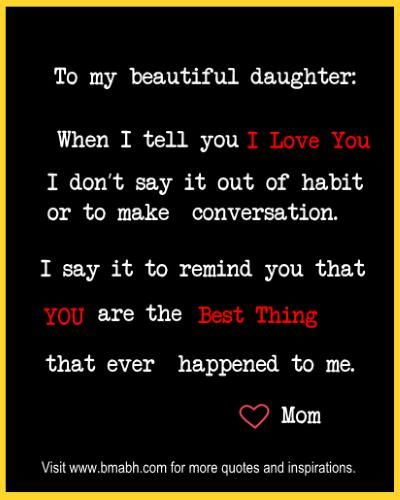 I Love You quotes for Daughter Mother daughter quotes at www.bmabh.com. Follow us for more awesome quotes: https://www.pinterest.com/bmabh/, https://www.facebook.com/bmabh