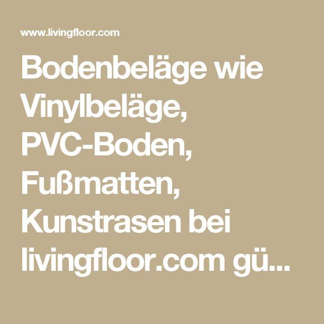 Bodenbeläge wie Vinylbeläge, PVC-Boden, Fußmatten, Kunstrasen bei livingfloor.com günstig online kaufen.