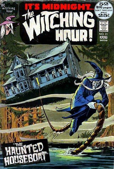 It's Midnight… • The Witching Hour • This DC Comics series ran between 1969-1978.