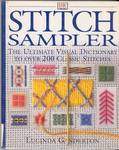 Книга: Lucinda Ganderton - Stitch Sampler (виды стежков) - Рукодельница, вышивка - ТВОРЧЕСТВО РУК - Каталог статей - ЛИНИИ ЖИЗНИ