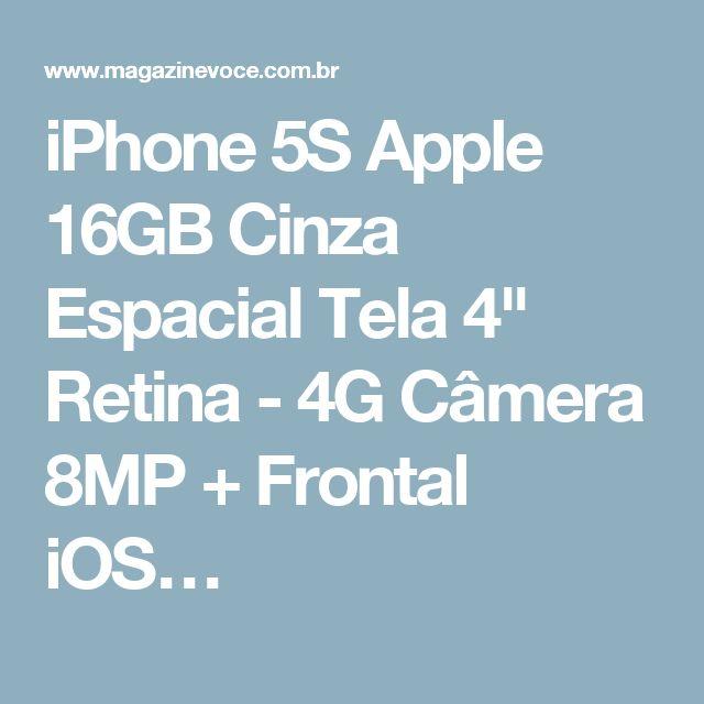 "iPhone 5S Apple 16GB Cinza Espacial Tela 4"" Retina - 4G Câmera 8MP + Frontal iOS…"