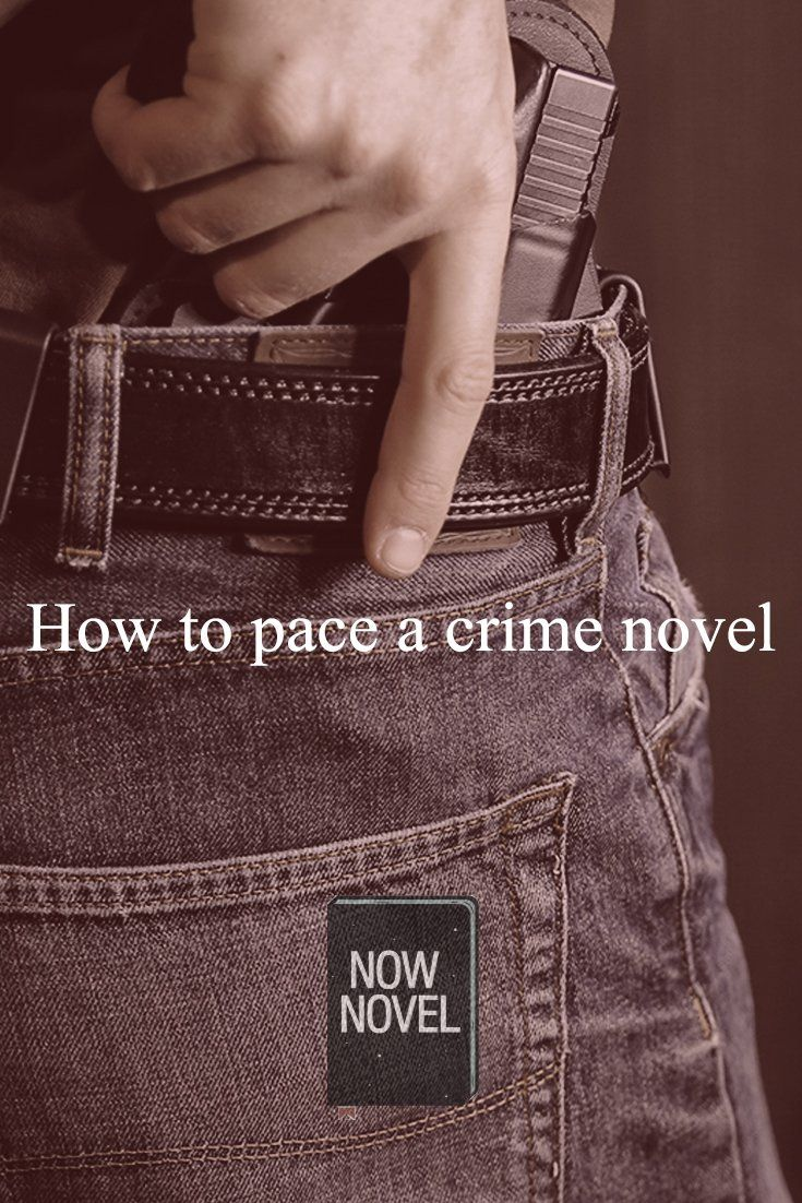Find Out How To Pace A Crime Novel And Avoidmon Crime Writing Pitfalls  Such As