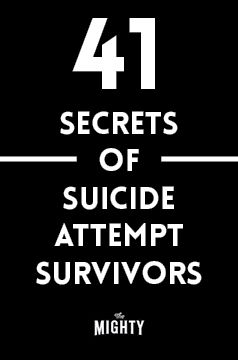 41 Secrets of Suicide Attempt Survivors