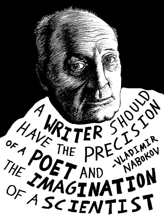 A writer should have the precision of a poet and the imagination of a scientist. --Vladimir Nabokov (art by Ryan Sheffield via sho & tell)