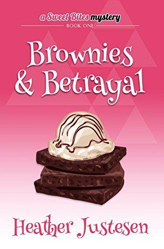 Brownies & Betrayal (Sweet Bites Mysteries, Book 1) by He... https://www.amazon.com/dp/B009NI6VT4/ref=cm_sw_r_pi_dp_x_VjxFybNAG6WKW
