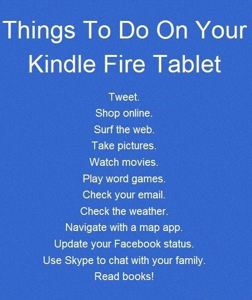 Kindle Fire: Things To Do On Your Kindle Fire Tablet. #kindle