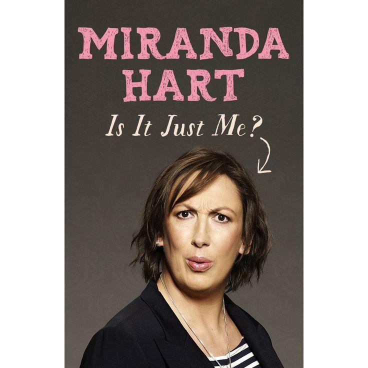Is it Just Me by Miranda Heart