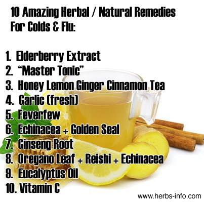 The Top 10 Most Amazing Herbal / Natural Remedies For Colds And Flu: A Definitive Guide