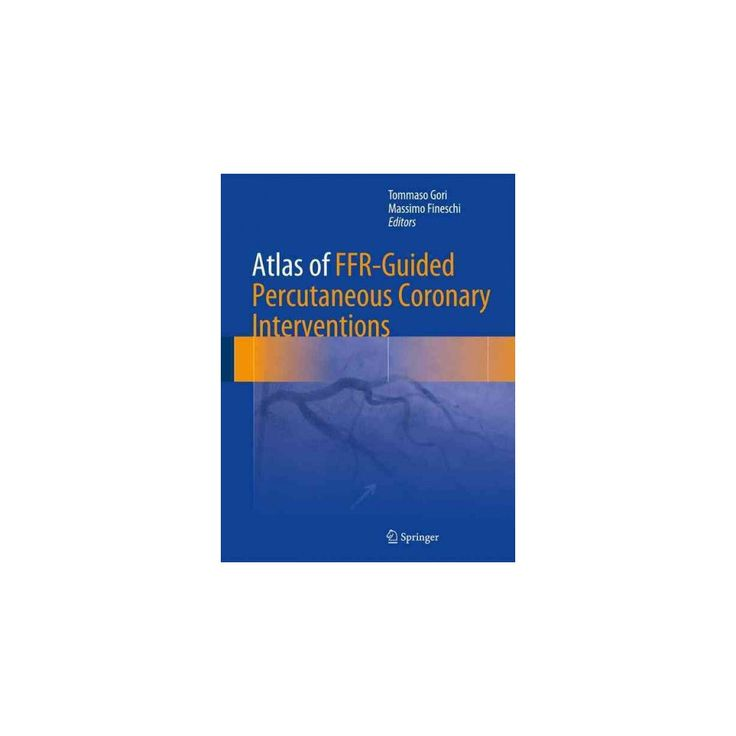 Atlas of Ffr-guided Percutaneous Coronary Interventions (Hardcover)
