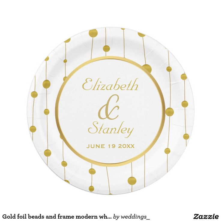 Gold foil beads and frame modern white wedding paper plate  sc 1 st  Pinterest & 1002 best CUSTOM PAPER PLATES Personalized For Parties images on ...