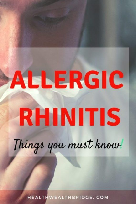 Allergic Rhinitis What You Can Do Today Part2 Healthwealthbridge Allergic Rhinitis Sinusitis Good Health Tips