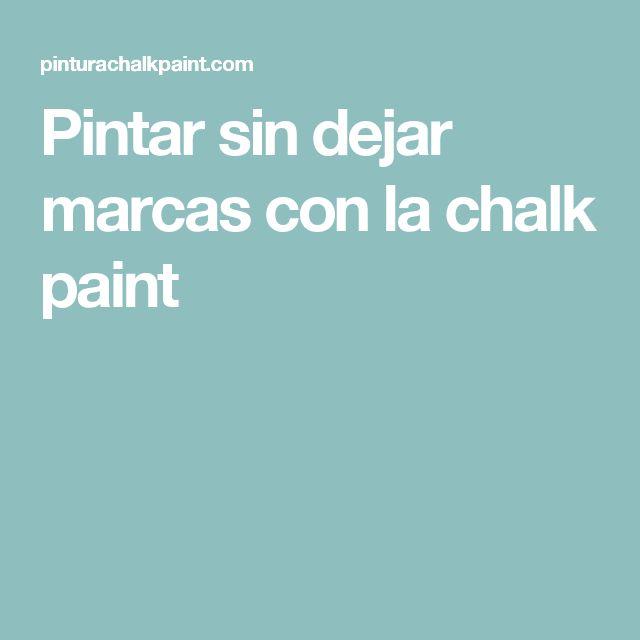 Pintar sin dejar marcas con la chalk paint