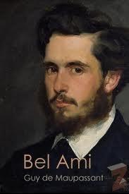Bel Ami, Guy de Maupassant
