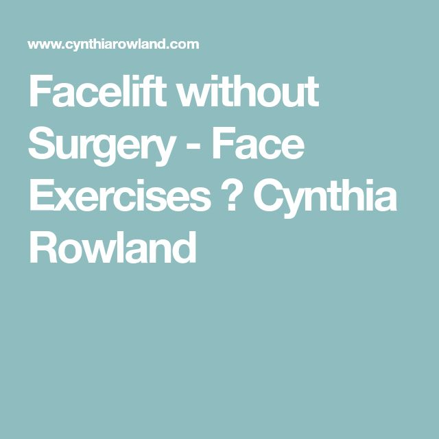 Facelift without Surgery - Face Exercises ⋆ Cynthia Rowland