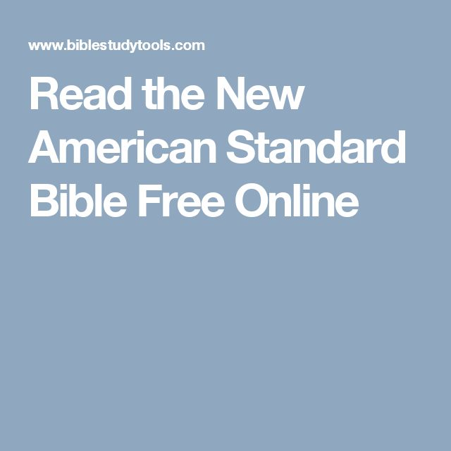 Read the New American Standard Bible Free Online