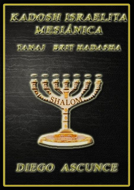 BIBLIA KADOSH ISRAELITA MESIÁNICA