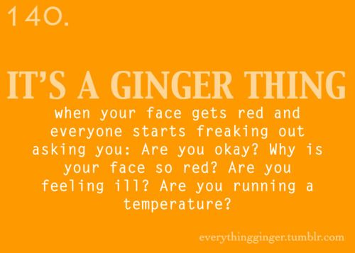 No, it means I'm pissed.......and if you are the reason why, you should probably run ;-)