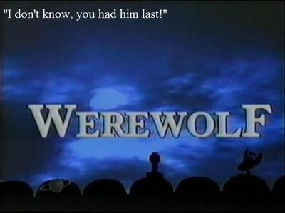 Mst3k - Werewolf. One of the best episodes EVER!  Besides the Phantom Planet, you should definitely try to watch that one! ;D Also the Crawling Eye!!