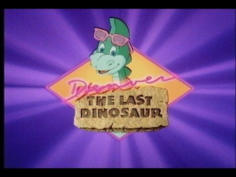 Denver the last dinosaur intro! Oh my gosh I loved this show and the intro ♡