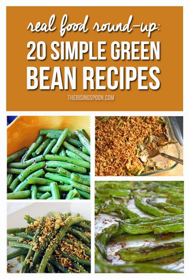 Real Food Round-Up: 20 Simple Green Bean Recipes | therisingspoon.com -- Need a yummy green bean recipe to serve at your next gathering or even on a weeknight when you're busy and want to put some healthy food on the table? Check out this round-up of green bean recipes for some easy ideas.