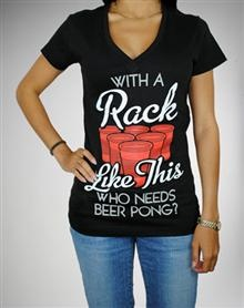 'With a Rack Like This Who Needs Beer Pong?' V-neck Junior Fitted Tee