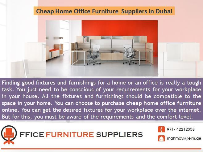 You can choose to buy cheap home office furniture online. You can get the preferred fixtures for your workplace over the internet.  For more Visit us :- http://www.office-furniture-suppliers.com/cheap-home-office-furniture.html