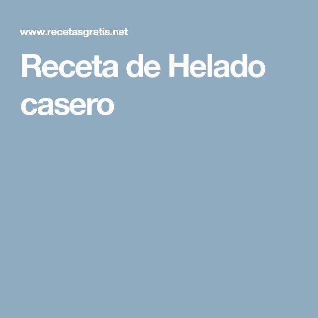 Receta de Helado casero