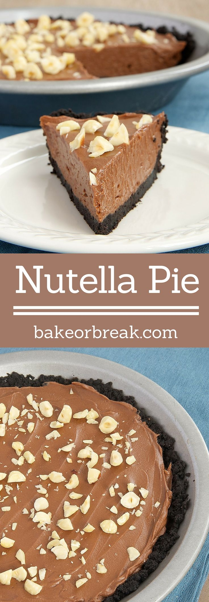 Love Nutella? Then you will just adore this simple, delicious Nutella Pie! - Bake or Break ~ http://www.bakeorbreak.com