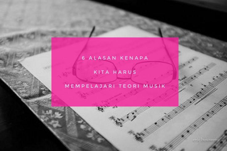 Kenapa harus belajar teori musik | Belajar Piano Dengan Mudah