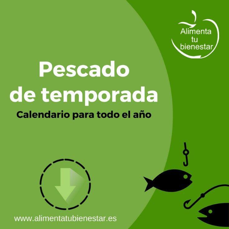 Pescado de temporada calendario descargable