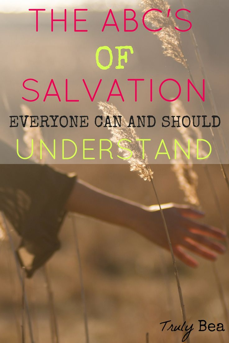 The ABC's of Salvation Everyone Can and Should Understand. Must read and pin!! This is such a great explanation that is easy to understand and follow on salvation. Absolutely love this and can't wait to share this with others!!