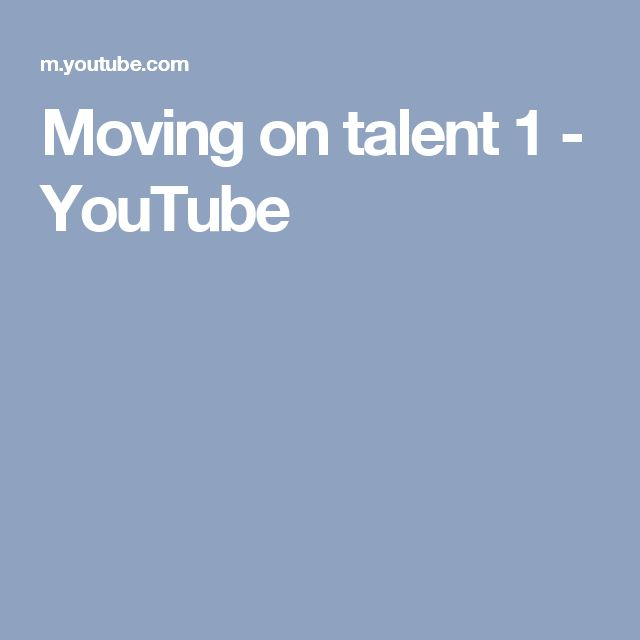Moving on talent 1 - YouTube