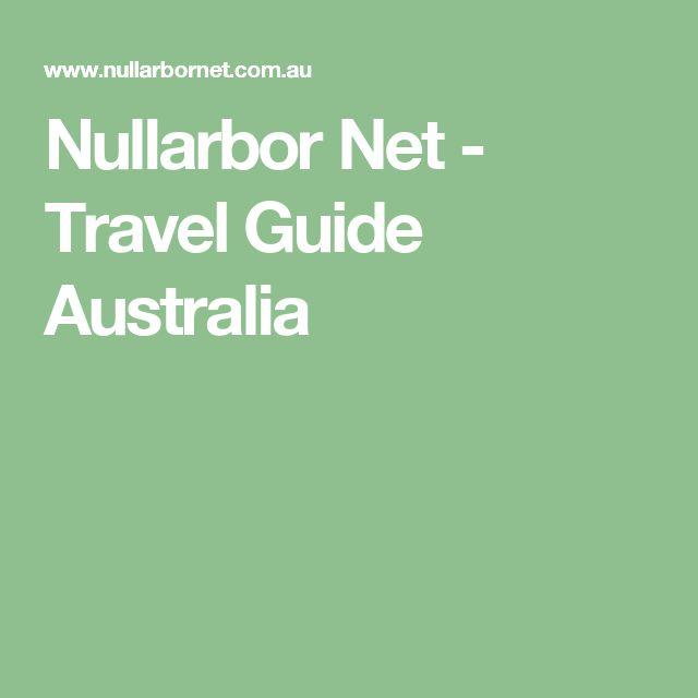 Nullarbor Net - Travel Guide Australia