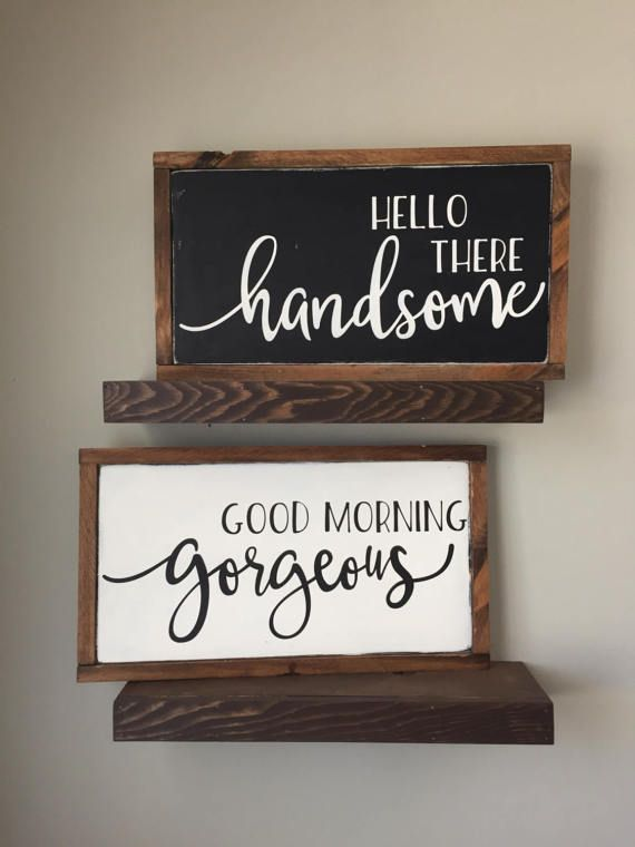 Good Morning Gorgeous Hello There Handsome by TheRusticNorthCo