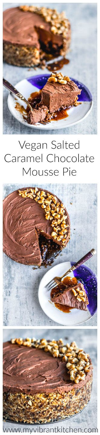 My Vibrant Kitchen   Vegan Salted Caramel Chocolate Mousse Pie   www.myvibrantkitchen.com