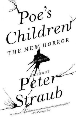Poes Children The New Horror An Anthology Poes Children