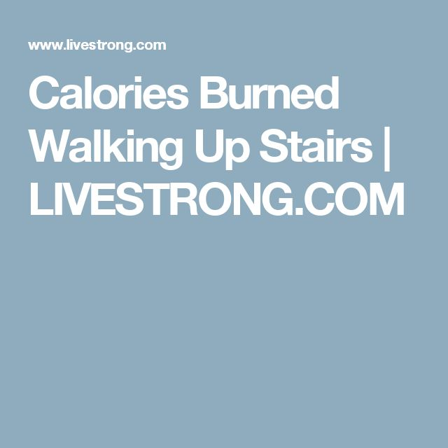 Calories Burned Walking Up Stairs   LIVESTRONG.COM
