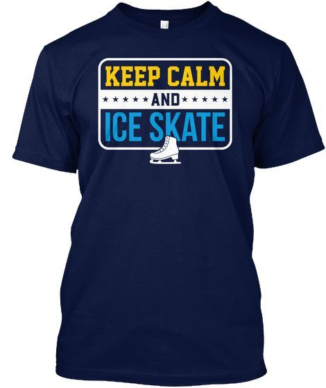 If you love winter sports then you will love this Keep Calm And Ice Skate Shirts. Image of Ice Skate.  Ice Skating Shirts, Hoodies, Long Sleeve for Men and Women