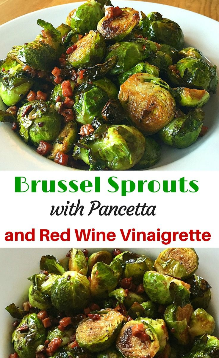 Roasted Brussel Spouts with Pancetta Bacon in a Red Wine and Mustard Vinaigrette.