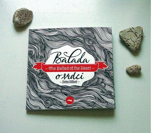 Balada o srdci obsahuje 17 veršov a 17 celostranových ilustrácií. Komorný príbeh o dievčatku, ktoré so srdcom na dlani putuje krajinou, aby našlo...