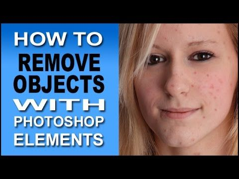Photoshop Elements Tutorial Removing Unwanted Objects - Items Photoshop Elements 9, 10, 11, 12 - YouTube