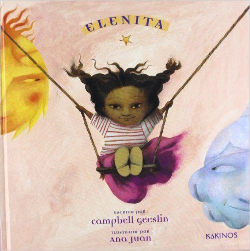 """Los Libros de la Luciérnaga: """"Elenita"""" de Campbell Geeslin y Ana Juan"""