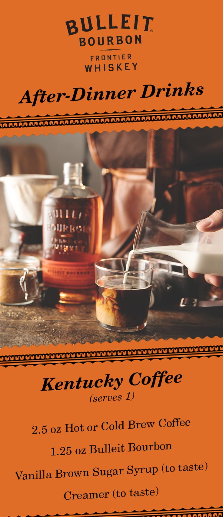 With hints of toffee, oak, nutmeg, and vanilla—Kentucky Coffee is the perfect after dinner drink. Try the recipe: 2.5 oz HOT or Cold Brew Coffee, 1.25 oz Bulleit Bourbon, Vanilla Brown Sugar (to taste), and creamer (to taste).   For Vanilla Brown Sugar Syrup: use 1 cup of Water, 1 cup of, Brown Sugar, 1 Vanilla Bean, and split in half. Stir water till the brown sugar dissolves, let simmer for 5 minutes. Cool and store in the fridge for an hour then strain through a sieve and discard the…