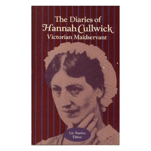 Diaries Of Hannah Cullwick (Douglass Series on Women's Lives & the Meaning of Gender): Autumn Stanley: 9780813510712: Amazon.com: Books