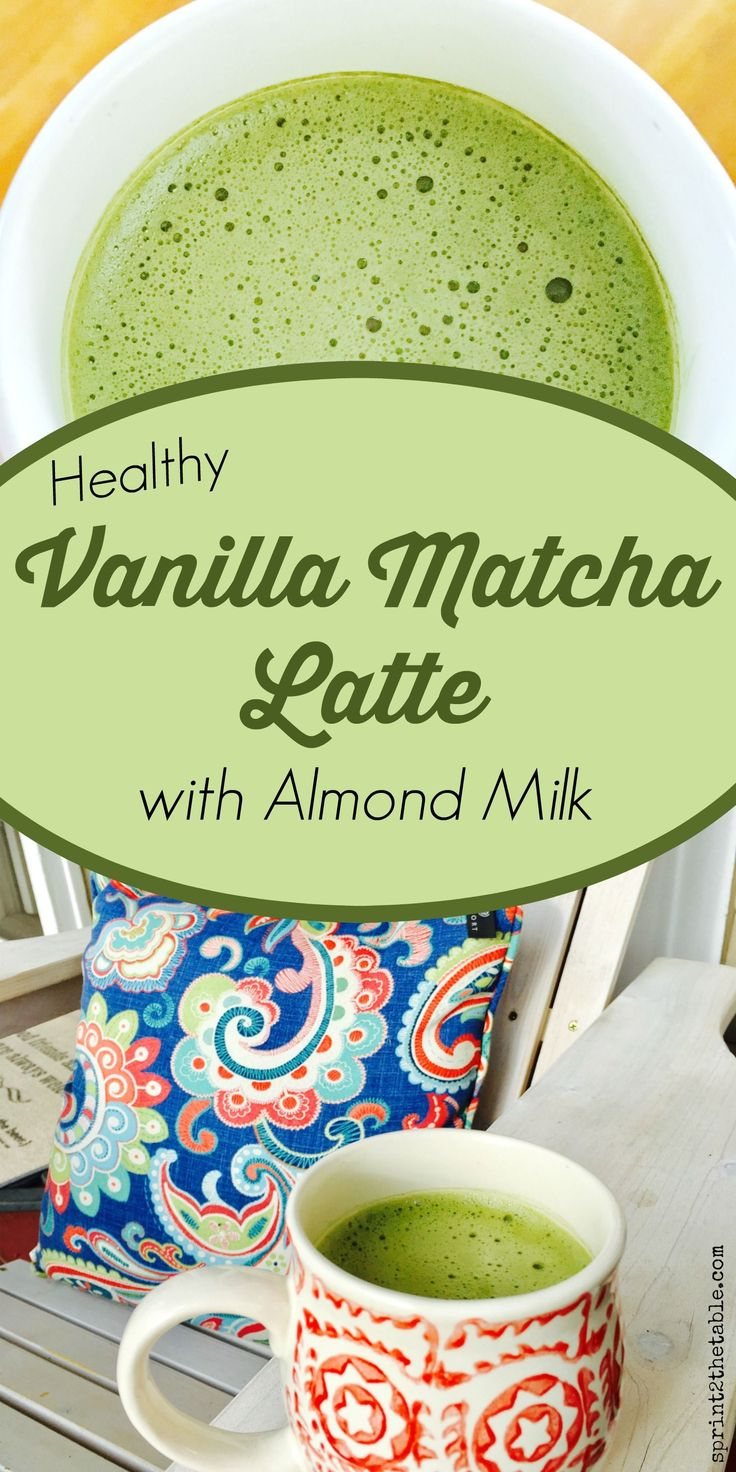 Healthy Vanilla Matcha Latte with Almond Milk | Sprint 2 the Table (Pour Over Coffee Almond Milk)