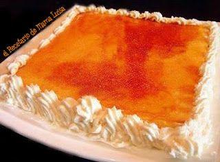 El Recetario de Mama Luisa: Tarta de Crema Pastelera y Yema Tostada