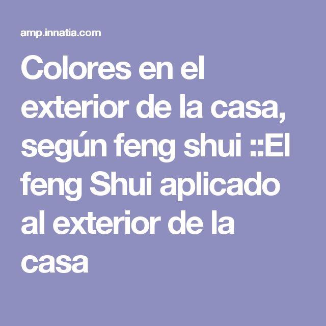 Colores en el exterior de la casa, según feng shui ::El feng Shui aplicado al exterior de la casa