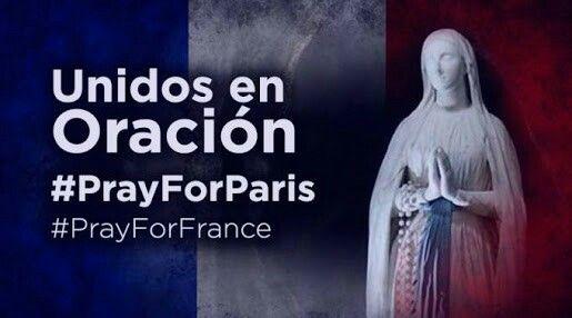 Cadena De oración por nuestros hermanos de París, que Dios nuestro señor los proteja & le de una pronta resignación a las familias de quienes por desgracia perdieron la vida en este terrible  atentado. ⛪⛪Amén