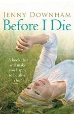 «Пока яжива» Дженни Даунхем / «Before IDie» Jenny Downham