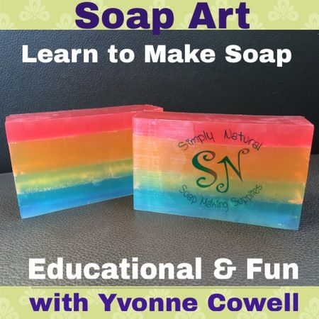 Melt & Pour Soap Making Workshop - Soap Art